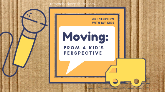Kid's Perspective of Moving