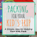 A Simple Idea for Helping Kids Pack